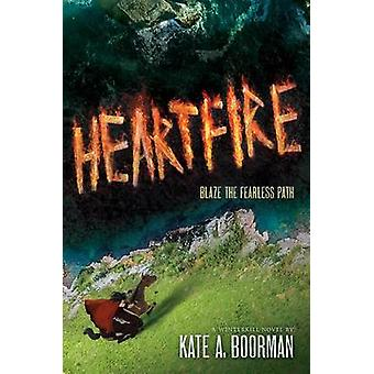 Heartfire - A Winterkill Novel by Kate A Boorman - 9781419721243 Book
