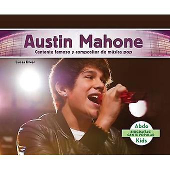 Austin Mahone - Cantante Famoso y Compositor de Musica Pop (Austin Mah