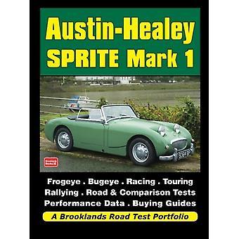 Austin-Healey Sprite Mark 1 - Frogeye Bugeye by R. M. Clarke - 9781783