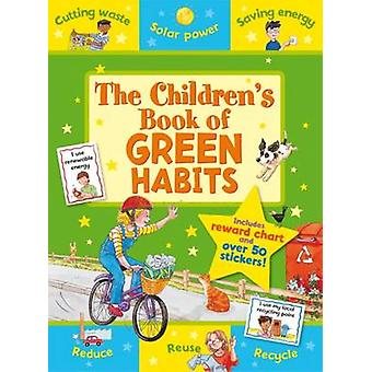 The Children's Book of Green Habits by Sophie Giles - Kate Davies - 9