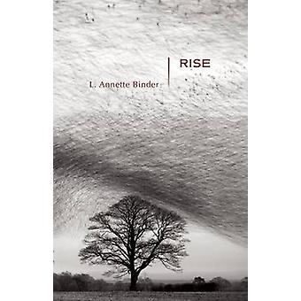 Rise by L Annette Binder - 9781936747313 Book