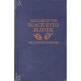 The Case of the Black-Eyed Blonde by Erle Stanley Gardner - 978084880
