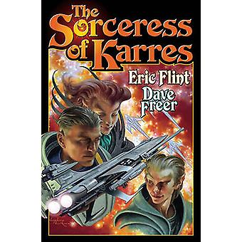 The Sorceress Of  Karres by Eric Flint - 9781439134467 Book
