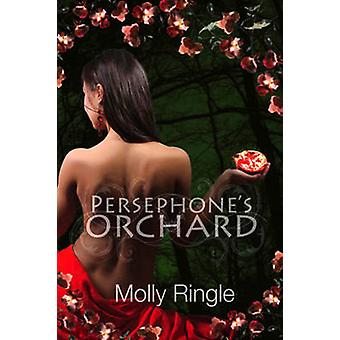 Persephones Orchard by Ringle & Molly