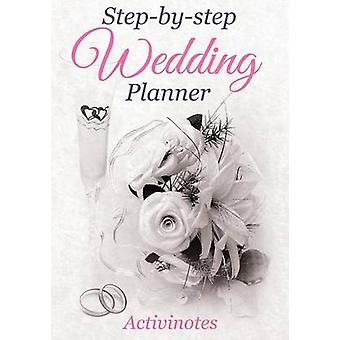 StepbyStep Wedding Planner by Activinotes