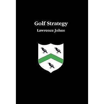 Golf strategi av Johns & Lawrence