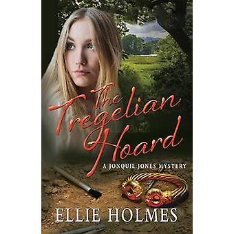 The Tregelian Hoard by Holmes & Ellie