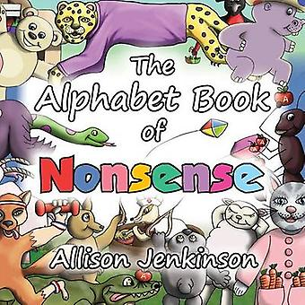 The Alphabet Book of Nonsense by Jenkinson & Allison