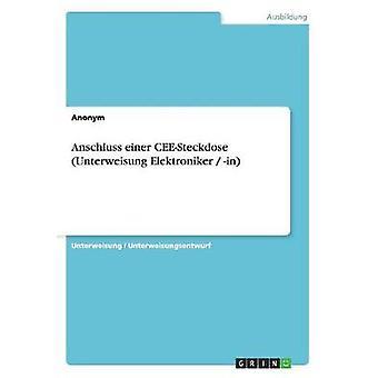Anschluss einer CEESteckdose Unterweisung Elektroniker  in by Anonym