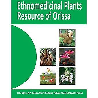 Ethnomedicinal Plants Resources of Orissa Vol.01Kalahandi by Sahu & R.K.