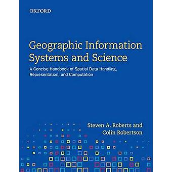 Geographic Information Systems and Science - A Concise Handbook of Spa