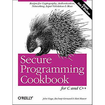 Secure Programming Cookbook for C and C++ by Jon Viega - 978059600394