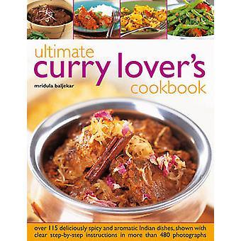 Ultimate Curry Lover's Cookbook by Mridula Baljekar - 9780754825012 B