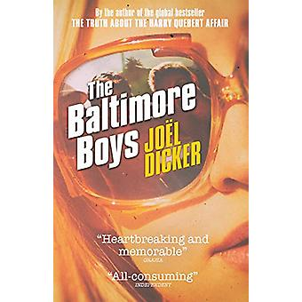 The Baltimore Boys by Joel Dicker - 9780857058508 Book