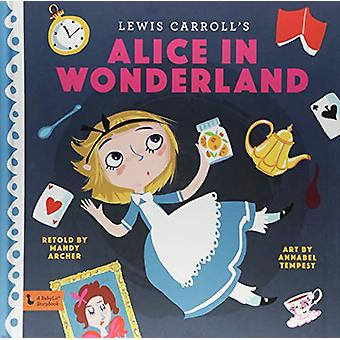 Alice in Wonderland - A BabyLit Storybook by Mandy Archer - 9781423649