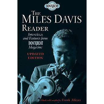 The Miles Davis Reader by Frank Alkyer - 9781617137044 Book