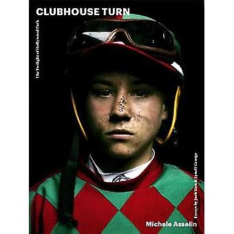 Clubhouse Turn - The Twilight of Hollywood Park Race Track by Marie As