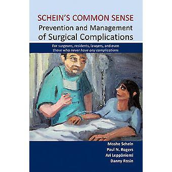 Schein's Common Sense - Prevention & Management of Surgical Complicati