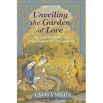 Unveiling the Garden of Love - Mystical Symbolism in Layla Majnun and