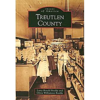 Treutlen County by Larry R. Braddy - 9780738567426 Book