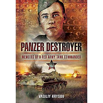 Panzer Destroyer - SHORT RUN RE-ISSUE - Memoirs of a Red Army Tank Com