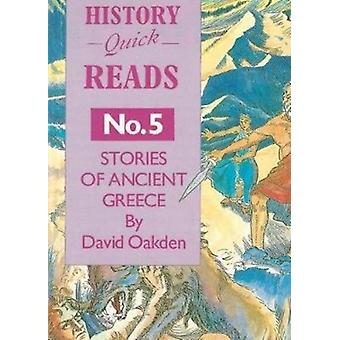 History Quick Reads Stories of Ancient Greece No. 5 by David Oakden & Illustrated by Gilly Marklew