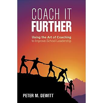 Coach It Further by DeWitt & Peter M.