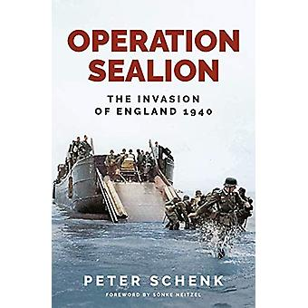 Operation Sealion - The Invasion of England 1940 by Schenk - Peter - 9