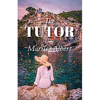 The Tutor by Marilee Albert - 9781644280348 Book