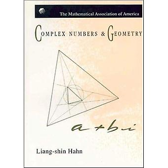 Complex Numbers and Geometry by Liang-shin Hahn - 9781470451820 Book