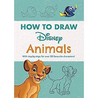 Disney How to Draw Animals by Walt Disney Company Ltd. - 978178741712