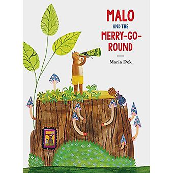 Malo and the Merry-Go-Round by Maria Dek - 9781616898755 Book