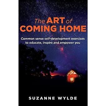 The Art of Coming Home by Wylde & Suzanne