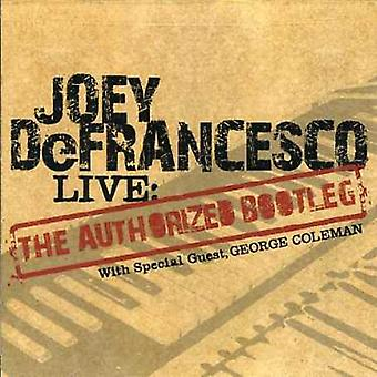 Joey Defrancesco - Live: Authorized Bootleg [CD] USA import