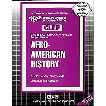 AFRO-AMERICAN HISTORY: Passbooks Study Guide