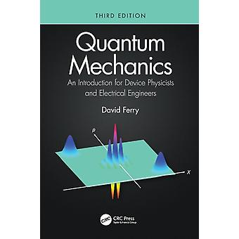 Quantum Mechanics by Ferry & David Arizona State University & Tempe & USA