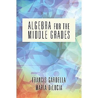 Francis Gardellan Algebra keskiasteille - 9781641138451 Kirja