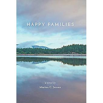 Happy Families by Marion C Jensen - 9781773703367 Book