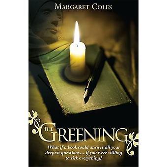 The Greening - Tänk om en bok kunde svara på alla dina djupaste frågor.