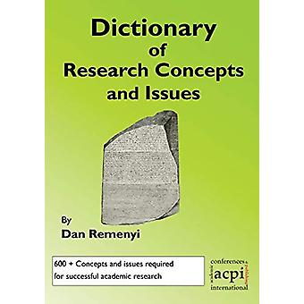 A Dictionary of Research Terms and Issues by Professor Dan Remenyi -