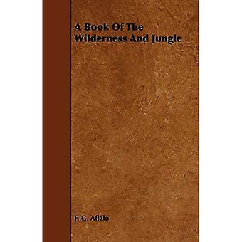 Een boek van de wildernis en jungle