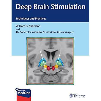 Deep Brain Stimulation by William S. Anderson