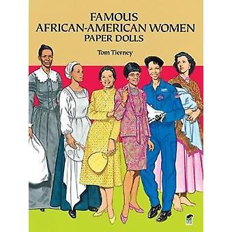 Berühmte AfricanAmerican Women Paper Dolls von Tom Tierney