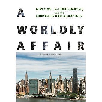 A Worldly Affair by Pamela Hanlon