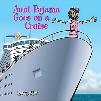 Pajama-täti lähtee Risteilylle Joanna Clarkin kanssa