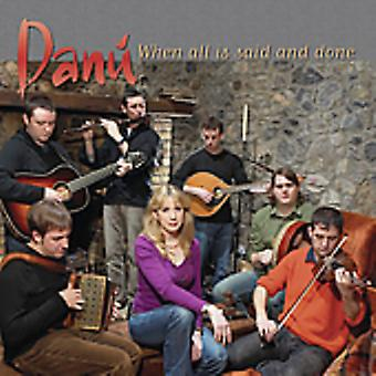 Danu - wenn All Is Said & Done [CD] USA importieren