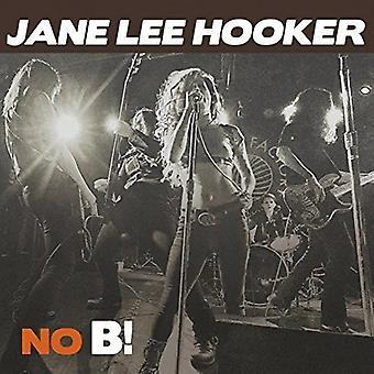 Jane Lee Hooker - No B [CD] USA import