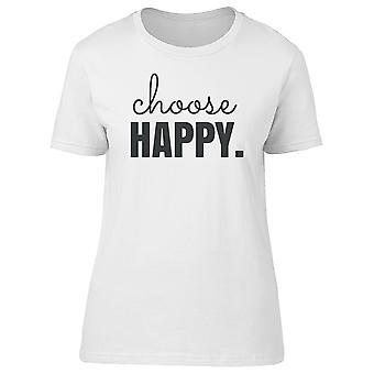 Wählen Sie glücklich. Damen t-Bild von Shutterstock