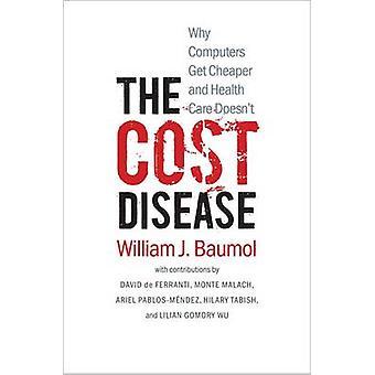 Die Kosten Krankheit - warum Computer billiger bekommen und Gesundheitsversorgung nicht b
