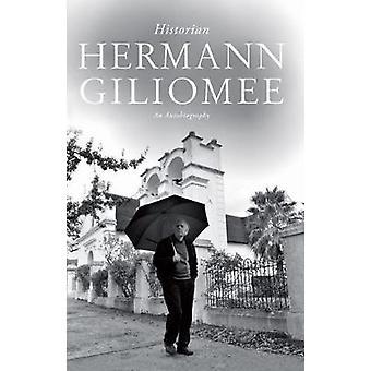 Historien - une autobiographie par Hermann Giliomee - livre 9780813940915